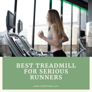 best treadmill for serious runners
